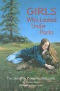 Girls Who Looked under Rocks 0 9781584690115 1584690119