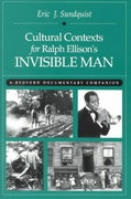 Cultural Contexts for Ralph Ellison's Invisible Man 1st Edition 9780312100810 0312100817