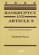 Bankruptcy and Article 9 2006 0 9780735557819 0735557810