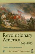 Revolutionary America, 1763-1815 2nd Edition 9780415964869 0415964865