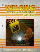 Study Guide with Lab Manual for Jeffus' Welding: Principles and Applications, 6th 6th edition 9781418052775 1418052779