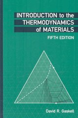 Introduction to the Thermodynamics of Materials, Fifth Edition 5th Edition 9781591690436 1591690439