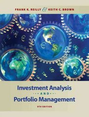 Investment Analysis and Portfolio Management (with Thomson ONE - Business School Edition) 9th edition 9780324656121 0324656122