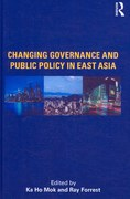 Changing Governance and Public Policy in East Asia 1st Edition 9780203888216 0203888219