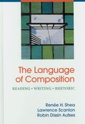 Language of Composition & i-claim & i-cite 1st edition 9780312473570 0312473575