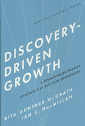 Discovery-Driven Growth 1st Edition 9781591396857 1591396859