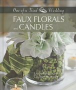 Faux Florals and Candles 0 9781589233928 1589233921