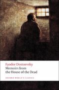 Memoirs from the House of the Dead 1st Edition 9780199540518 0199540519