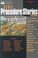 Civil Procedure Stories 2nd Edition 9781599413471 1599413477