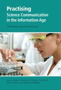 Practising Science Communication in the Information Age 1st Edition 9780199552672 0199552673