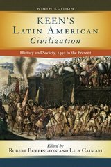 Keen's Latin American Civilization 9th Edition 9780813344089 0813344085