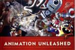 Animation Unleashed 1st Edition 9781932907490 1932907491
