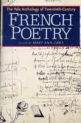 The Yale Anthology of Twentieth-Century French Poetry 0 9780300143188 0300143184