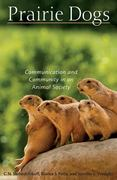 Prairie Dogs 1st Edition 9780674031814 0674031814