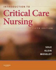 Introduction to Critical Care Nursing 5th Edition 9781416056560 1416056564