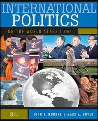 International Politics on the World Stage, Brief 8th Edition 9780073378992 0073378992