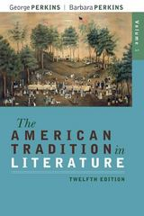 The American Tradition in Literature, Volume 1(book alone) 12th Edition 9780077239046 0077239040
