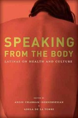 Speaking from the Body 1st Edition 9780816526642 0816526648