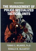 The Management of Police Specialized Tactical Units 2nd edition 9780398078263 0398078262