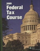2009 Federal Tax Course 2009th edition 9780808018629 0808018620