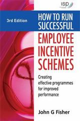How to Run Successful Employee Incentive Schemes 3rd edition 9780749454043 0749454040