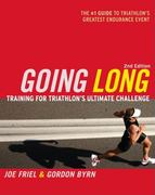 Going Long - Training for Triathlon's Ultimate Challenge 2nd edition 9781934030066 1934030066