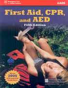 First Aid, CPR, and AED 5th Edition 9780763746643 0763746649