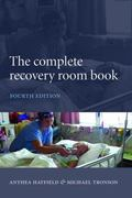The Complete Recovery Room Book 4th Edition 9780191552625 0191552623