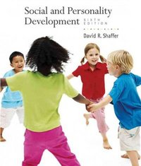Social and Personality Development 6th Edition 9780495600381 0495600385
