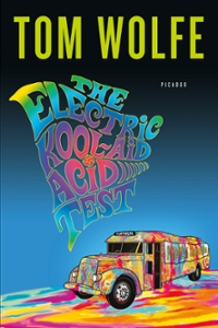 The Electric Kool-Aid Acid Test 1st Edition 9781429961141 1429961147