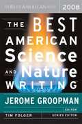 The Best American Science and Nature Writing 2008 1st edition 9780618834471 0618834478