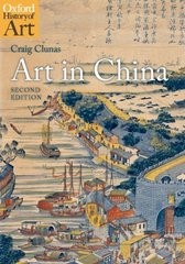 Art in China 2nd Edition 9780199217342 0199217343