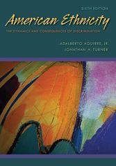 American Ethnicity: The Dynamics and Consequences of Discrimination 6th edition 9780073404219 0073404217