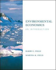 Environmental Economics 5th edition 9780073375762 0073375764