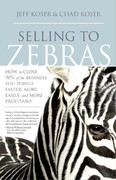 Selling to Zebras 0 9781929774579 1929774575