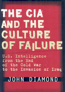 The CIA and the Culture of Failure 1st Edition 9780804756013 0804756015