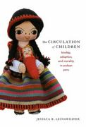 The Circulation of Children 1st Edition 9780822341970 0822341972