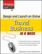 Design and Launch an Online Travel Business in a Week 1st edition 9781599182674 159918267X