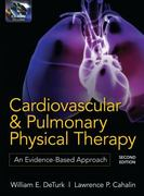 Cardiovascular and Pulmonary Physical Therapy, Second Edition 2nd Edition 9780071598125 007159812X
