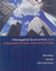 Managerial Economics & Organizational Architecture 5th Edition 9780073375823 0073375829