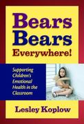 Bears, Bears, Everywhere! 3rd edition 9780807749036 0807749036