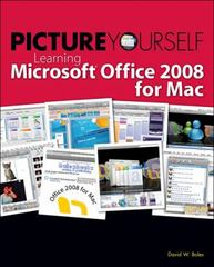 Learning Microsoft Office 2008 for Mac 1st edition 9781598635157 1598635158