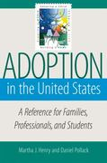 Adoption in the United States 1st Edition 9781933478203 1933478209