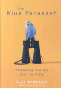 The Blue Parakeet 1st Edition 9780310284888 0310284880