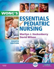 Wong's Essentials of Pediatric Nursing 8th Edition 9780323053532 032305353X