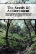 The Seeds of Achievement 0 9780615185194 0615185193