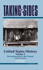 United States History, Volume 2: Taking Sides - Clashing Views in United States History, Volume 2: Reconstruction to the Present 13th edition 9780073515328 0073515329