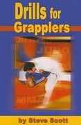 Drills for Grapplers 0 9781934903049 1934903043