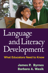 Language and Literacy Development 1st Edition 9781462508877 1462508871