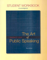 Student Workbook for use with The Art of Public Speaking 10th edition 9780077262310 007726231X